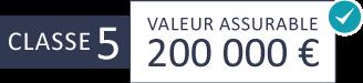 Classe 5 : 200 000 €