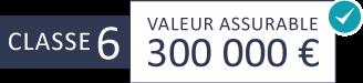 Classe 6 : 300 000 €
